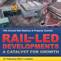 Rail-Led Developments: A Catalyst for Growth