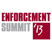 Enforcement Summit 2013